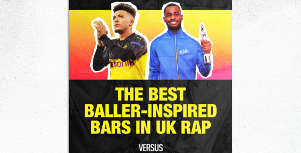 Here's an Essential Playlist Featuring The Best Baller-Inspired Bars in UK Rap