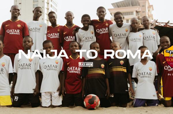 Black Arrow FC and AS Roma Unite for New Short Film, 'Naija to Rome'
